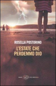 L' estate che perdemmo Dio