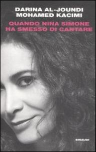 Quando Nina Simone ha smesso di cantare