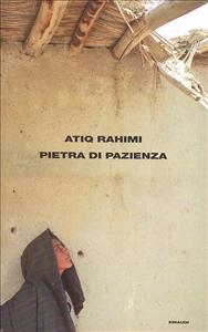 Pietra di pazienza / Atiq Rahimi ; traduzione di Yasmina Melaouah