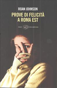 Prove di felicità a Roma est