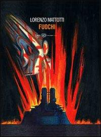 Fuochi / Lorenzo Mattotti
