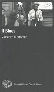 Il blues / Vincenzo Martorella