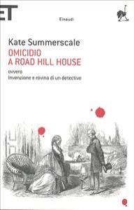 Omicidio a Road Hill House, ovvero Invenzione e rovina di un detective