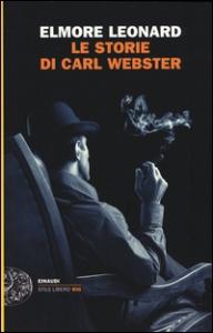 Le storie di Carl Webster