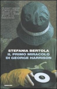 Il primo miracolo di George Harrison