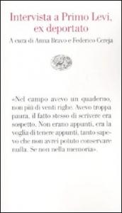 Intervista a Primo Levi, ex deportato