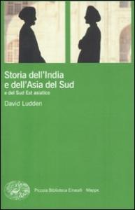 Storia dell' India e dell'Asia del Sud