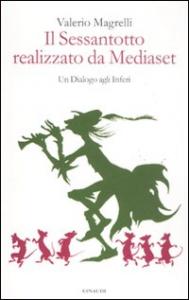 Il sessantotto realizzato da Mediaset