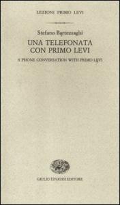 Una telefonata con Primo Levi
