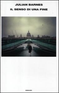 Il senso di una fine / Julian Barnes ; traduzione di Susanna Basso