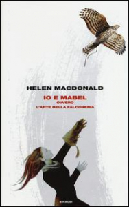 Io e Mabel, ovvero L'arte della falconeria