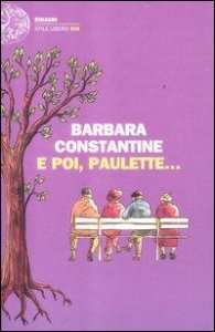 E poi, Paulette...
