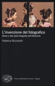 L'invenzione del fotografico
