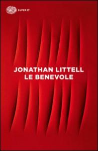 Le Benevole / Jonathan Littell