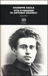 Vita e pensieri di Antonio Gramsci