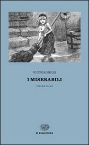 I miserabili / Victor Hugo ; introduzione e traduzione di Mario Picchi. Vol. 2