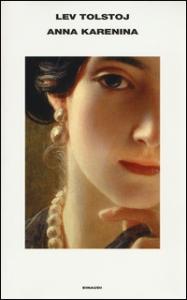 Anna Karenina / Lev Tolstoj ; traduzione di Claudia Zonghetti