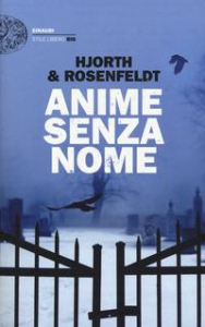 Le cronache di Sebastian Bergman. [3]: Anime senza nome