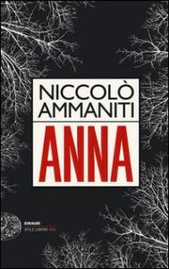 Anna / Niccolò Ammaniti
