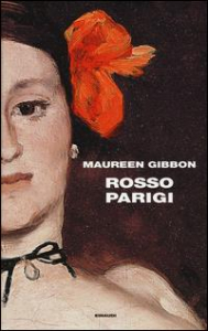 Rosso Parigi / Maureen Gibbon ; traduzione di Giulia Boringhieri
