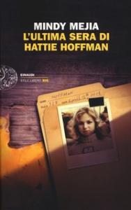 L'ultima sera di Hattie Hoffman / Mindy Mejia