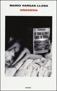 Crocevia / Mario Vargas Llosa ; traduzione di Federica Niola