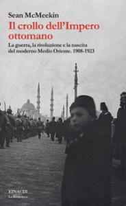 Il crollo dell'Impero ottomano