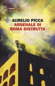Arsenale di Roma distrutta