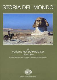 4: Verso il mondo moderno, 1750-1870