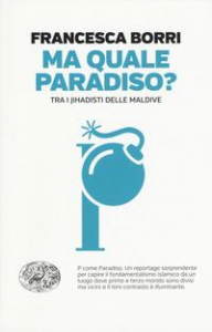 Ma quale paradiso?