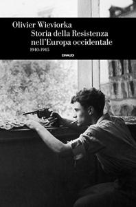 Storia della Resistenza nell'Europa occidentale 1940-1945