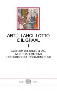 Artù, Lancillotto e il Graal