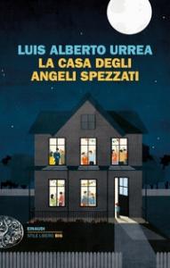 La casa degli angeli spezzati