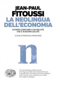 La neolingua dell'economia, ovvero Come dire a un malato che è in buona salute