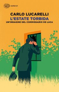 L'estate torbida