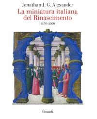 La miniatura italiana del Rinascimento