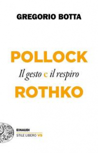 Pollock e Rothko