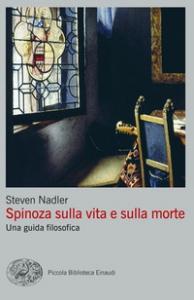 Spinoza sulla vita e sulla morte