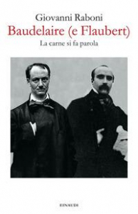 Baudelaire (e Flaubert)