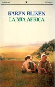La mia Africa / Karen Blixen