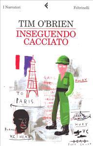 Inseguendo cacciato / Tim O'Brien ; traduzione di Sandro Ossola