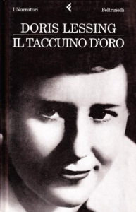 Il taccuino d'oro / Doris Lessing ; traduzione dall'inglese di Marialivia Serini