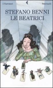 Le beatrici / Stefano Benni