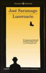 Lucernario / José Saramago ; traduzione di Rita Desti
