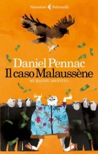 Il caso Malaussène. [1]: Mi hanno mentito