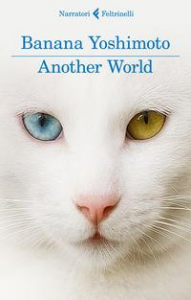 Another world / Banana Yoshimoto