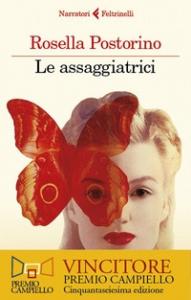 Le assaggiatrici / Rosella Postorino
