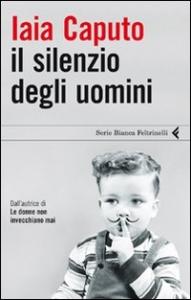 Il silenzio degli uomini
