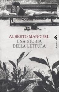 Una storia della lettura / Alberto Manguel ; traduzione di Gianni Guadalupi