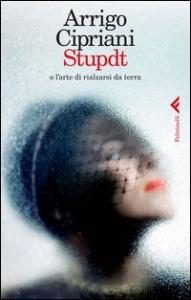 Stupdt, o L'arte di rialzarsi da terra